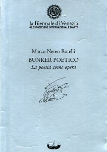 Marco Nereo Rotelli - Bunker Poetico