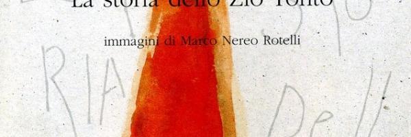 Andrea Zanzotto - La storia dello zio tonto