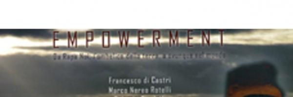 F. Di Castri, O. Pandolfi, Marco Nereo Rotelli, Empowerment