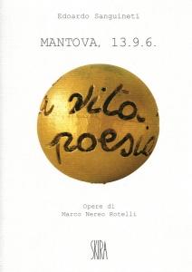 Edoardo Sanguineti - Mantova, 13.9.6