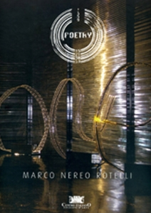 Marco Nereo Rotelli - Poetry