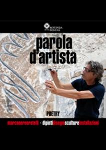 Marco Nereo Rotelli - Poetry - parole d'artista / Di-segni d'Oriente e d'Occidente