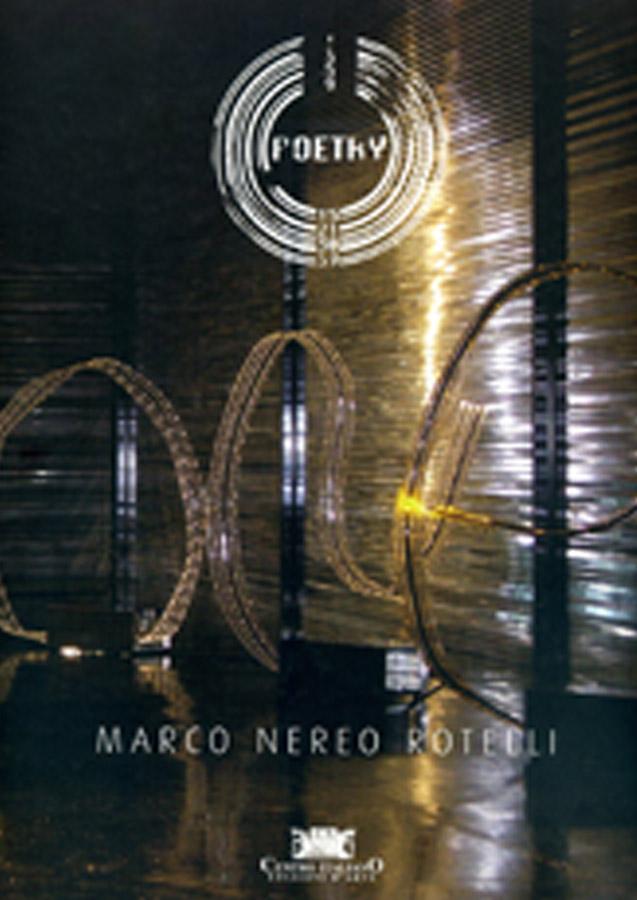 Marco Nereo Rotelli - Poetry